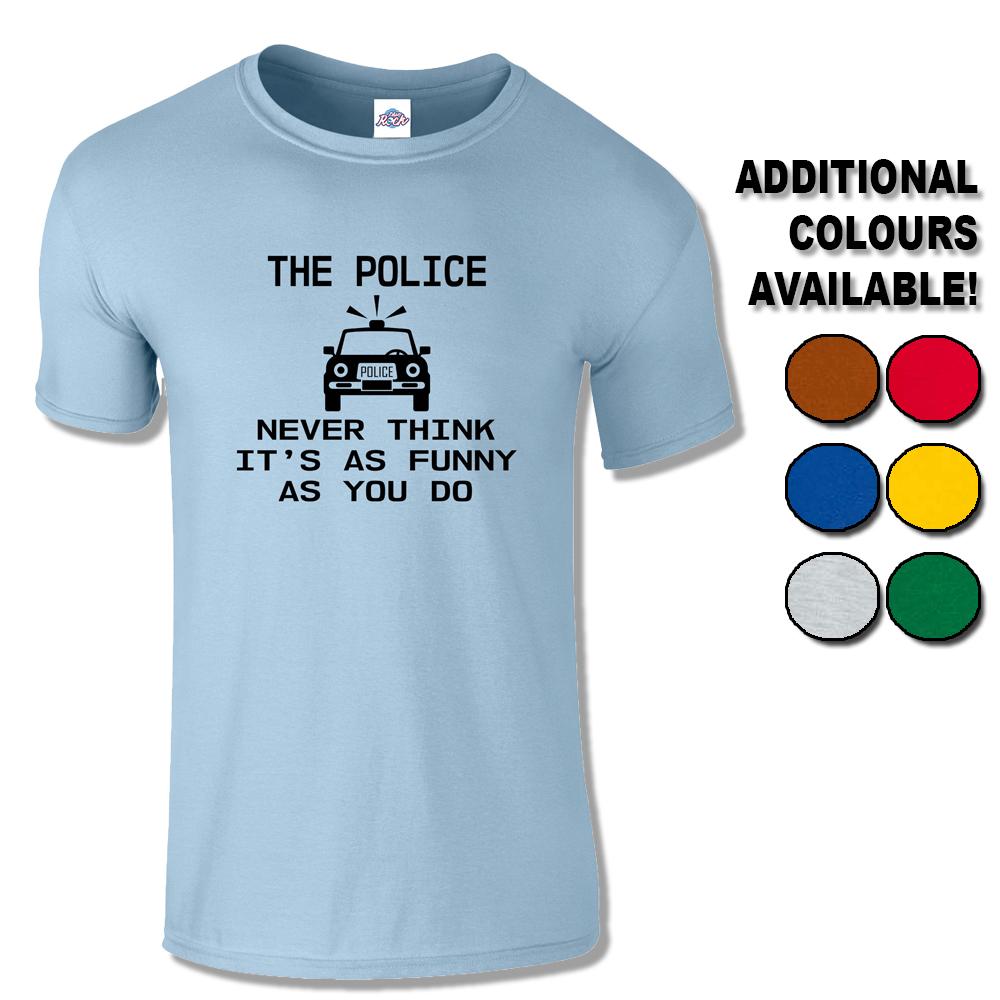 ef57583b Mens Not Funny T-Shirt – UK Cop Humour