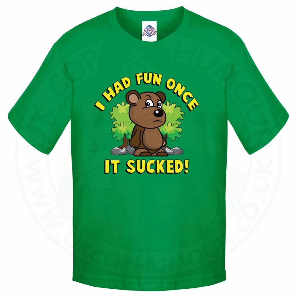 Kids HAD FUN ONCE IT SUCKED T-Shirt - Kelly Green, 12-13 Years