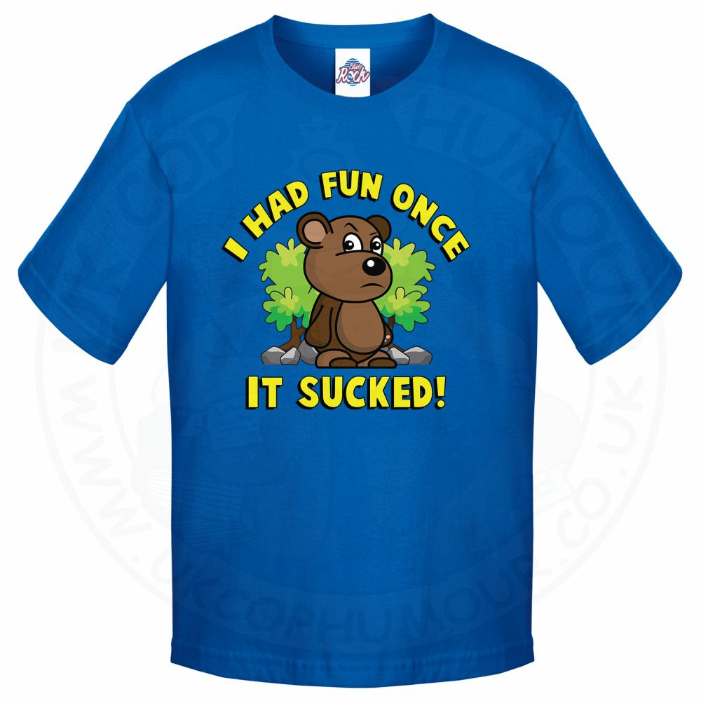 Kids HAD FUN ONCE IT SUCKED T-Shirt - Royal Blue, 12-13 Years