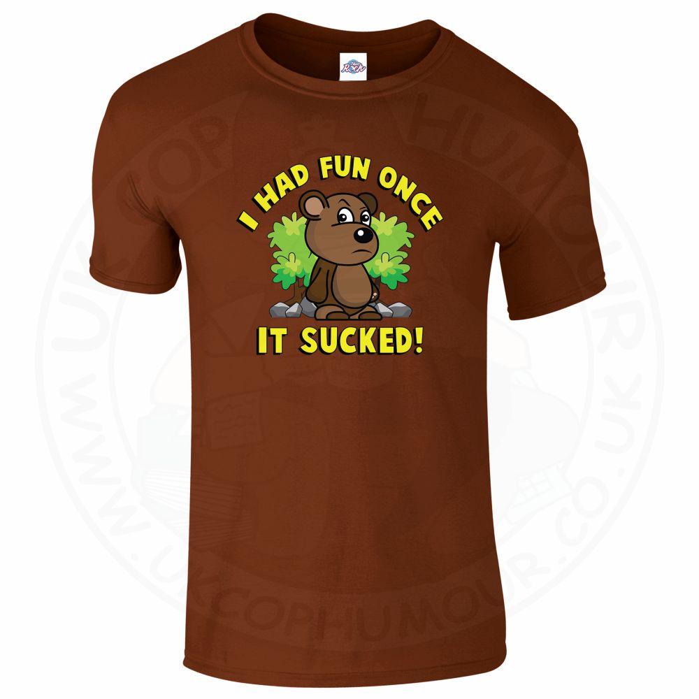 Mens HAD FUN ONCE IT SUCKED T-Shirt - Chestnut, 2XL