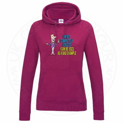 Ladies NOT COMPLETELY USELESS Hoodie - Hot Pink, 18