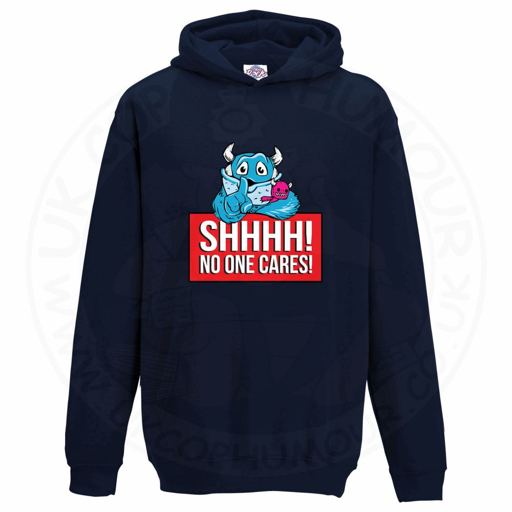 Kids SHHHH NO ONE CARES Hoodie - Navy, 12-13 Years