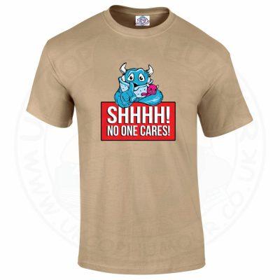 Mens SHHHH NO ONE CARES T-Shirt - Desert, 2XL