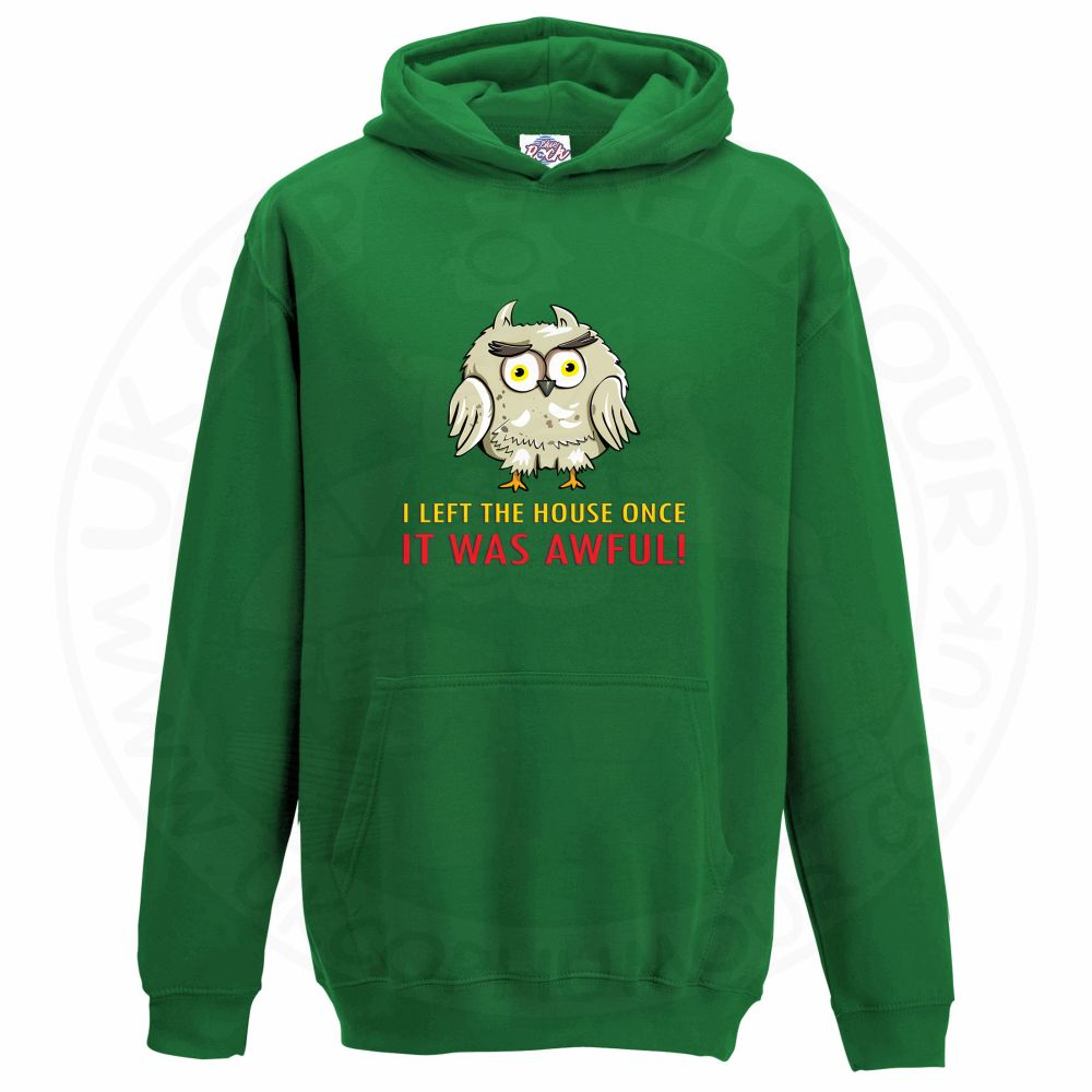 Kids I LEFT THE HOUSE ONCE Hoodie - Kelly Green, 12-13 Years