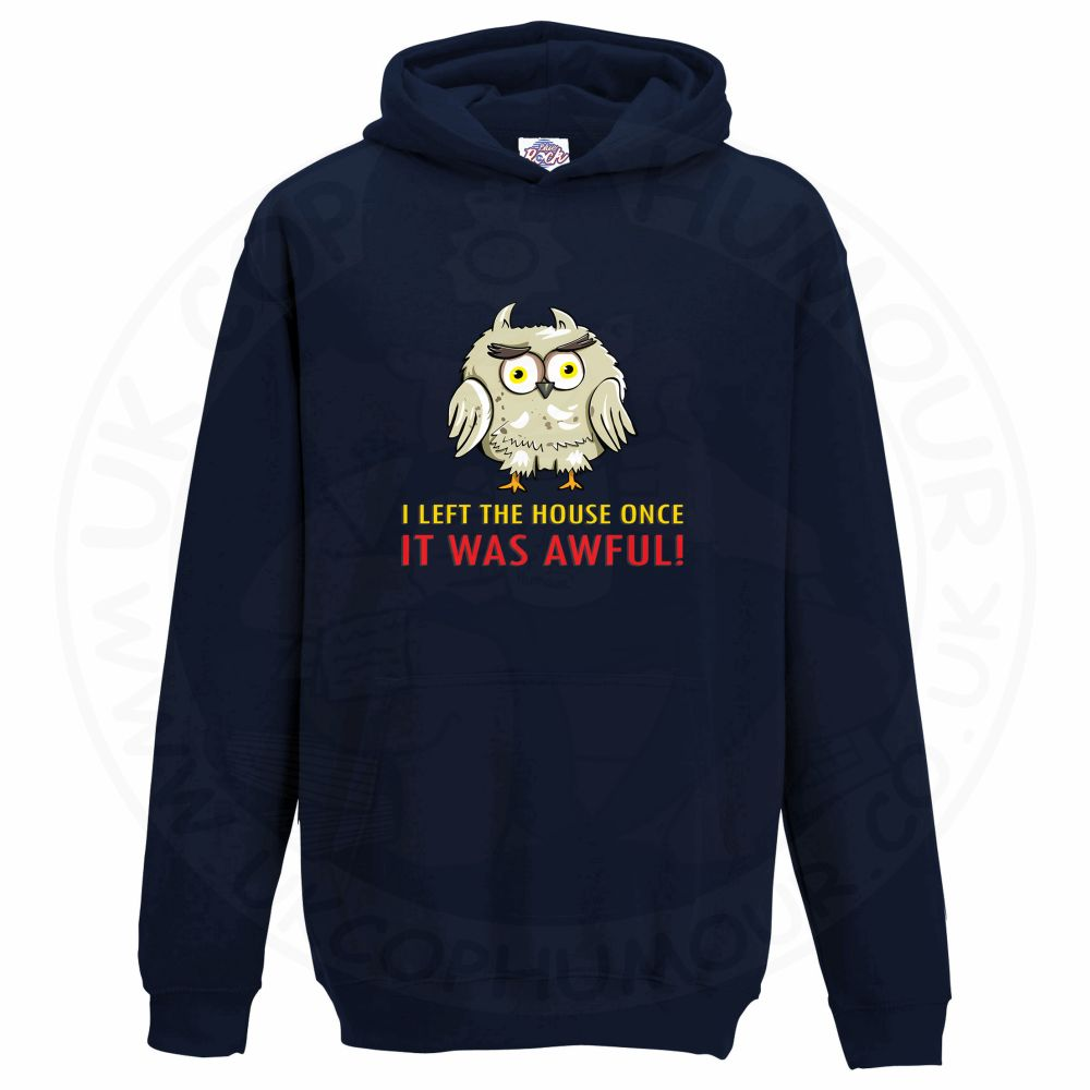 Kids I LEFT THE HOUSE ONCE Hoodie - Navy, 12-13 Years