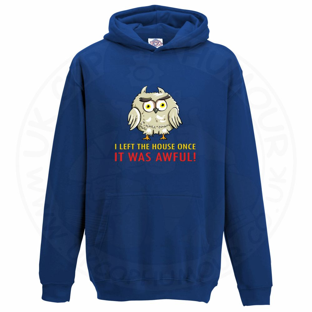 Kids I LEFT THE HOUSE ONCE Hoodie - Royal Blue, 12-13 Years