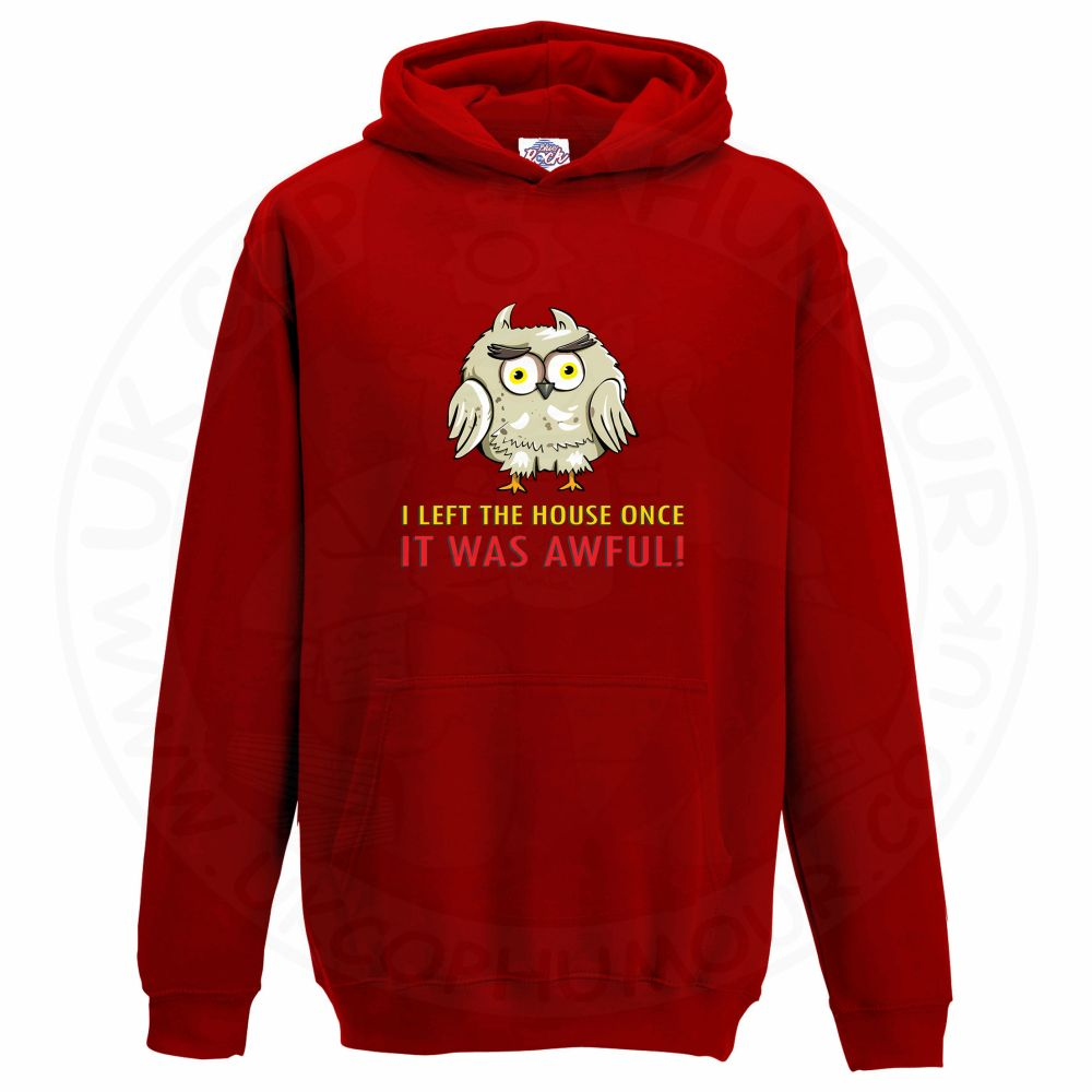 Kids I LEFT THE HOUSE ONCE Hoodie - Red, 12-13 Years