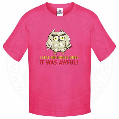 Kids I LEFT THE HOUSE ONCE T-Shirt - Pink, 12-13 Years
