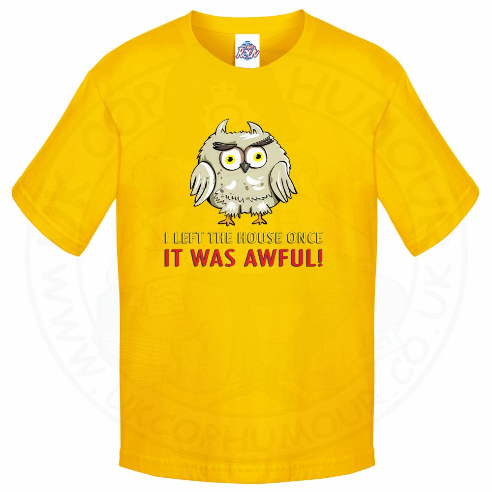 Kids I LEFT THE HOUSE ONCE T-Shirt - Yellow, 12-13 Years