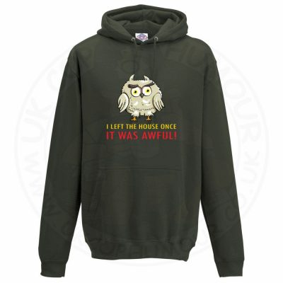 Unisex I LEFT THE HOUSE ONCE Hoodie - Olive Green, 2XL