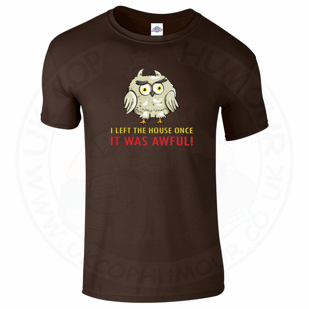 Mens I LEFT THE HOUSE ONCE T-Shirt - Dark Chocolate, 2XL