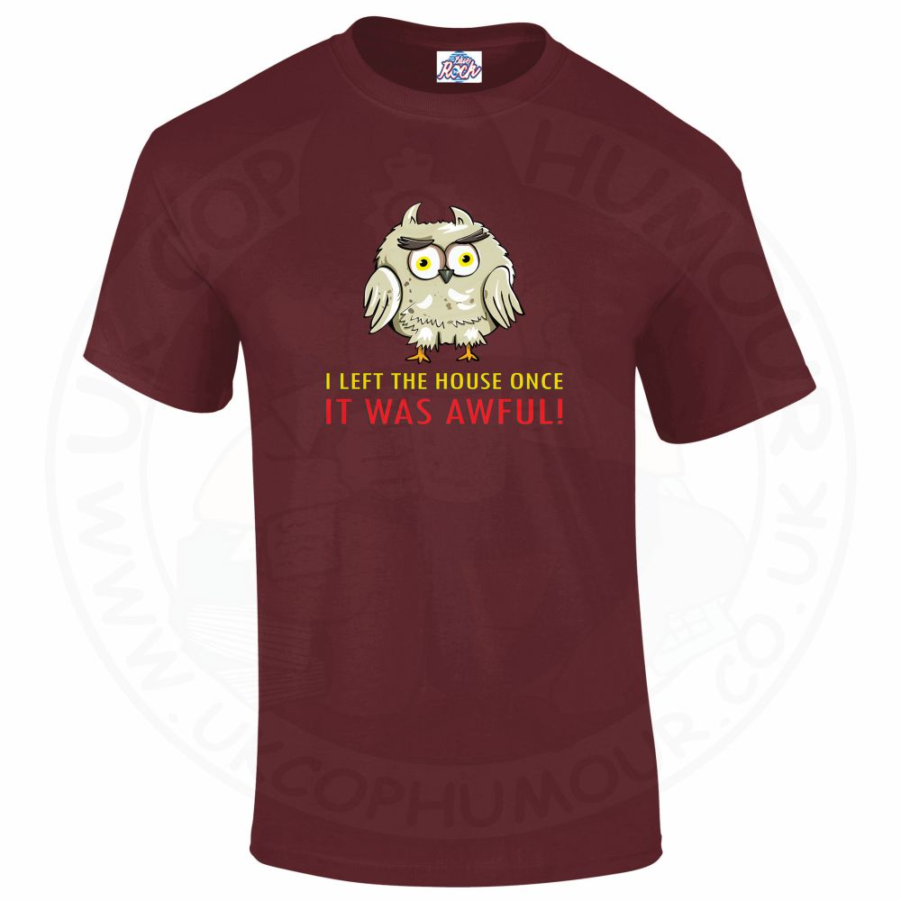 Mens I LEFT THE HOUSE ONCE T-Shirt - Maroon, 2XL
