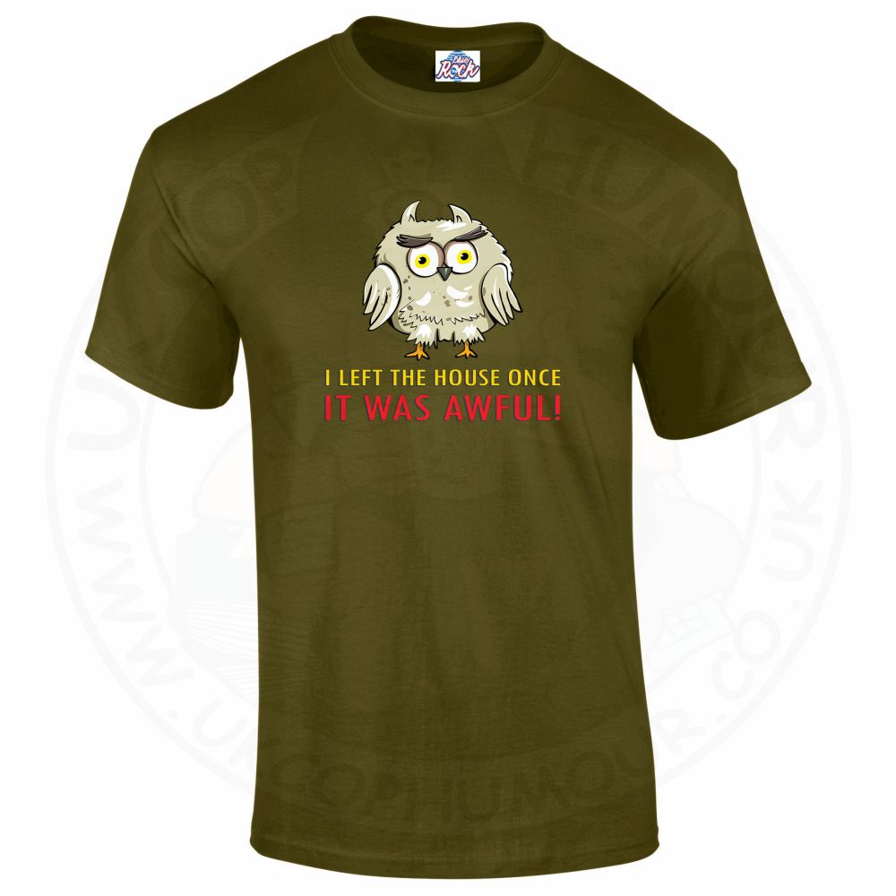 Mens I LEFT THE HOUSE ONCE T-Shirt - Military Green, 2XL