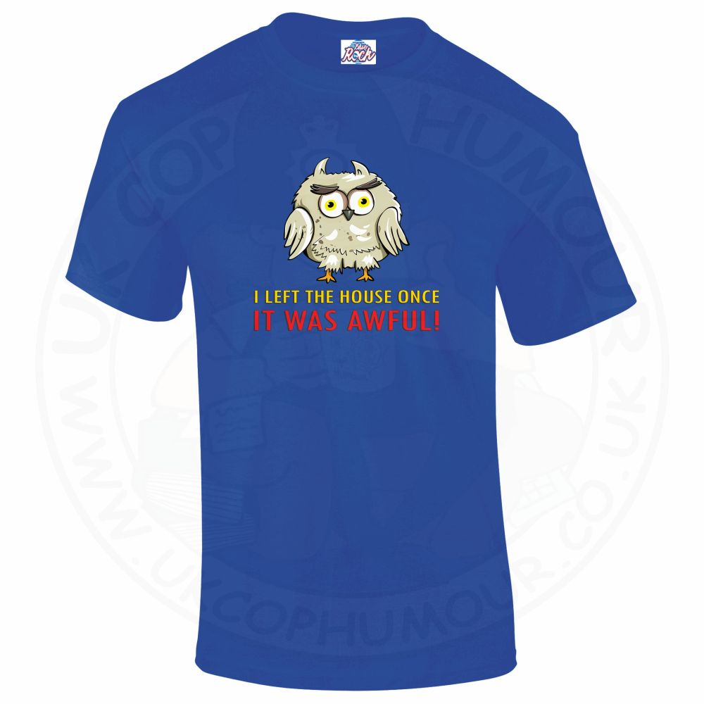 Mens I LEFT THE HOUSE ONCE T-Shirt - Royal Blue, 5XL