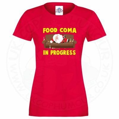 Ladies FOOD COMA IN PROGESS T-Shirt - Red, 18