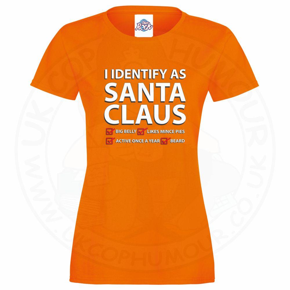 Ladies I IDENTIFY AS SANTA CLAUS T-Shirt - Orange, 18