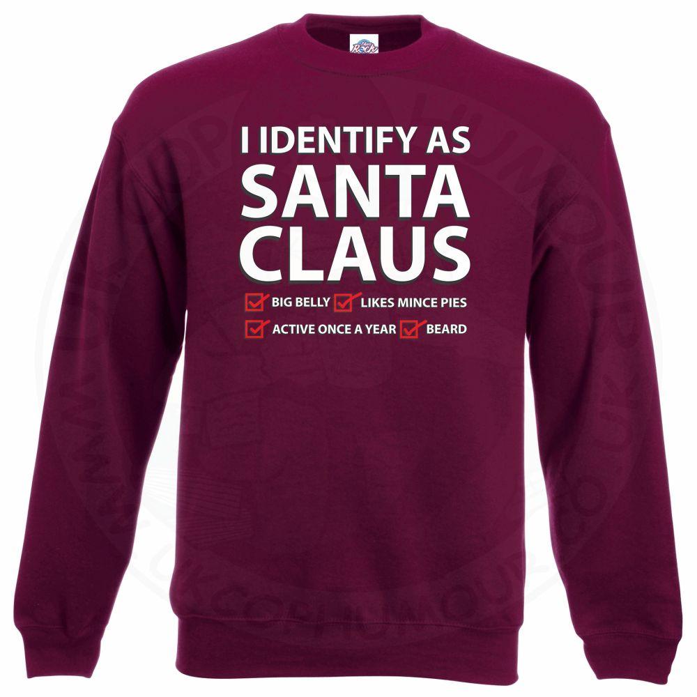 I IDENTIFY AS SANTA CLAUS Sweatshirt - Maroon, 2XL