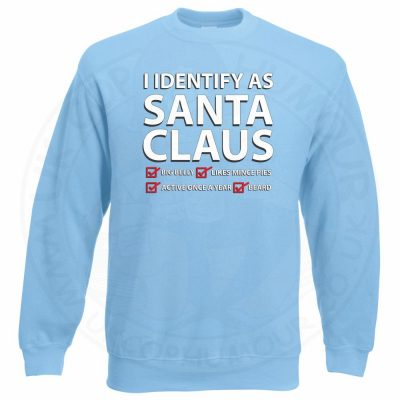 I IDENTIFY AS SANTA CLAUS Sweatshirt - Sky Blue, 2XL
