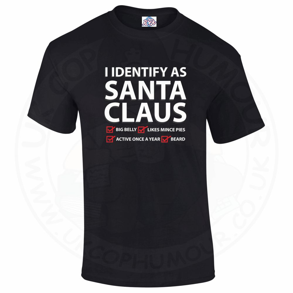 Mens I IDENTIFY AS SANTA CLAUS T-Shirt - Black, 5XL