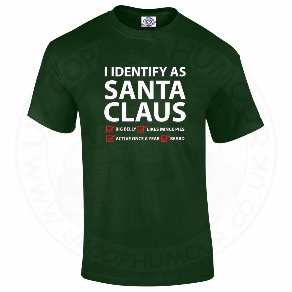 Mens I IDENTIFY AS SANTA CLAUS T-Shirt - Forest Green, 2XL
