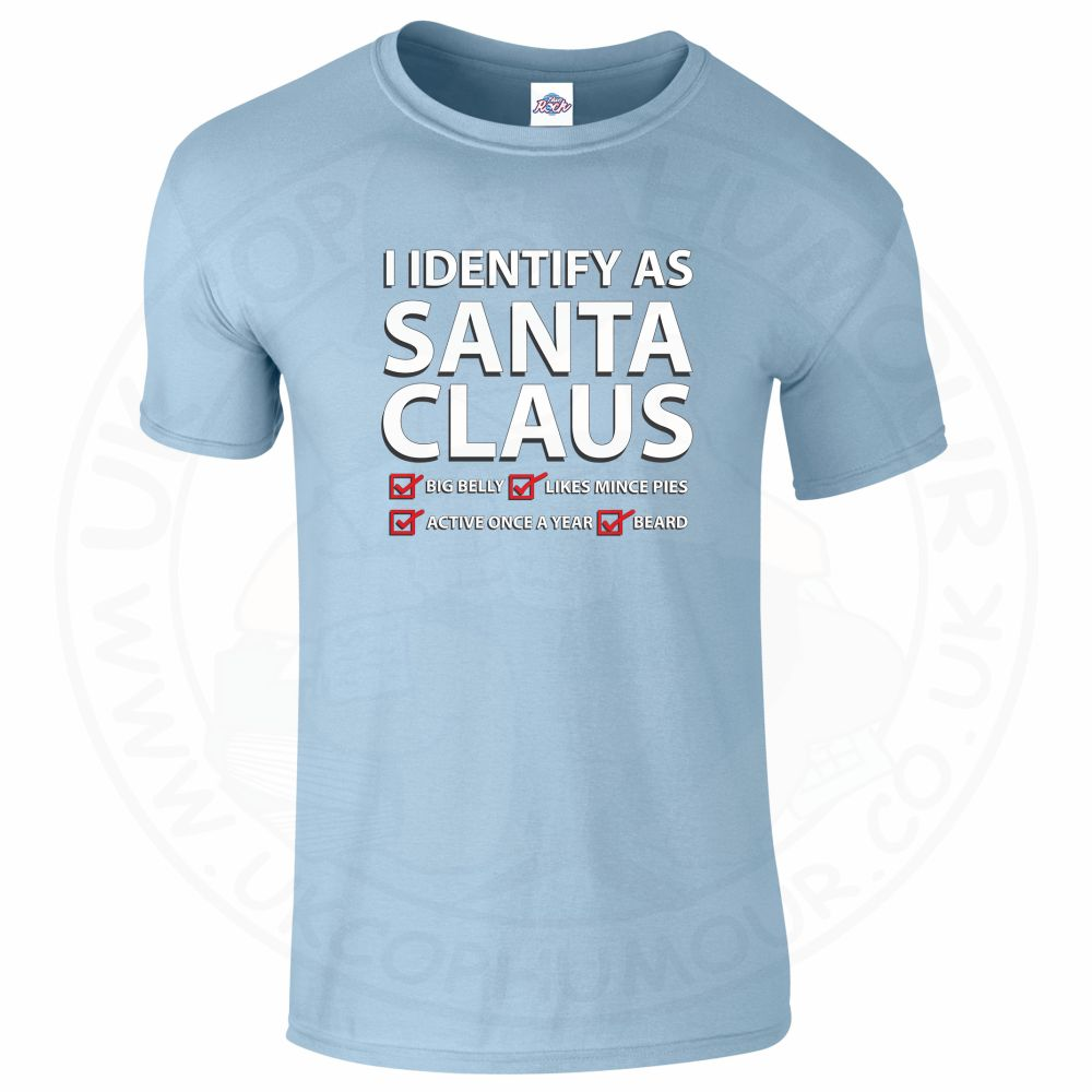 Mens I IDENTIFY AS SANTA CLAUS T-Shirt - Light Blue, 2XL