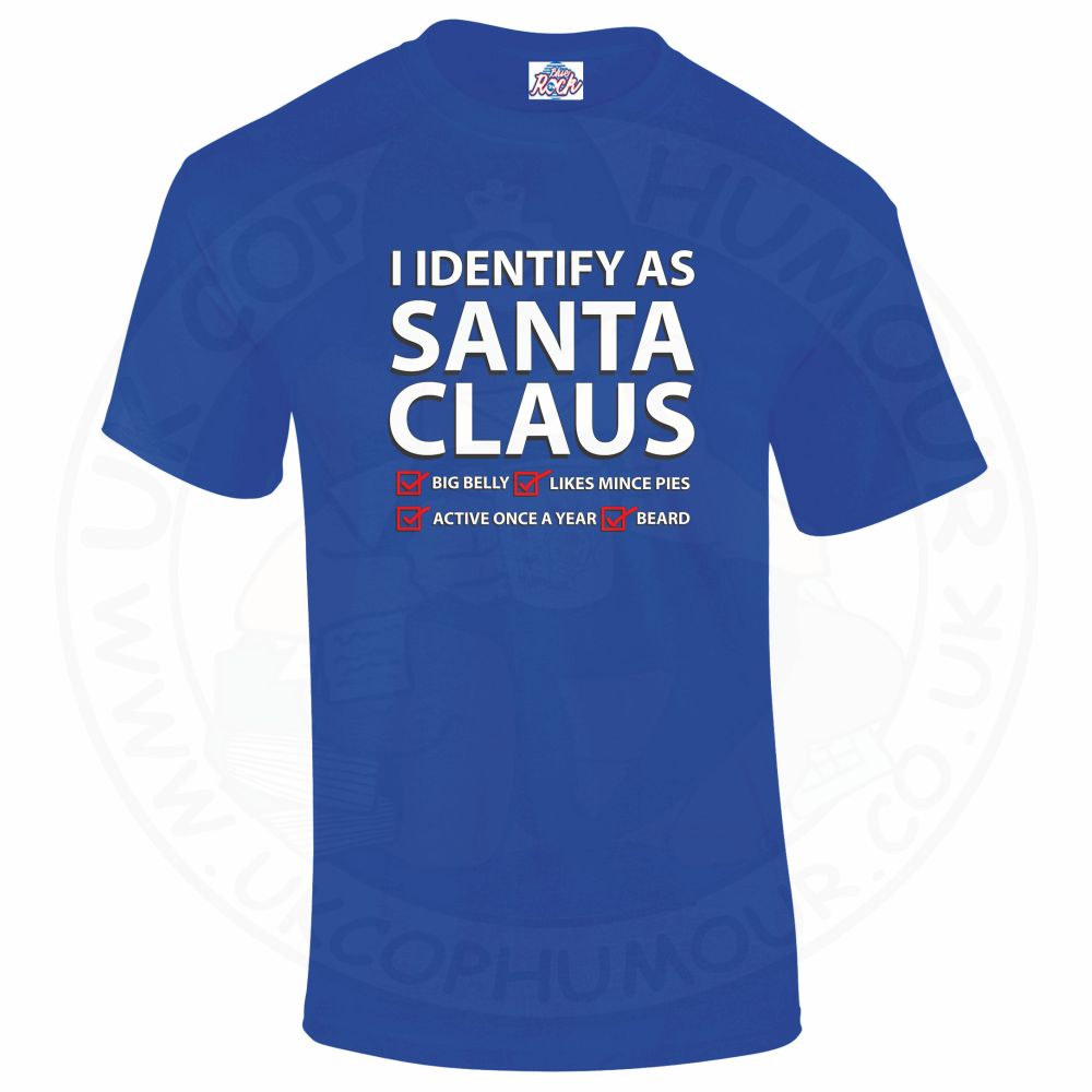 Mens I IDENTIFY AS SANTA CLAUS T-Shirt - Royal Blue, 5XL