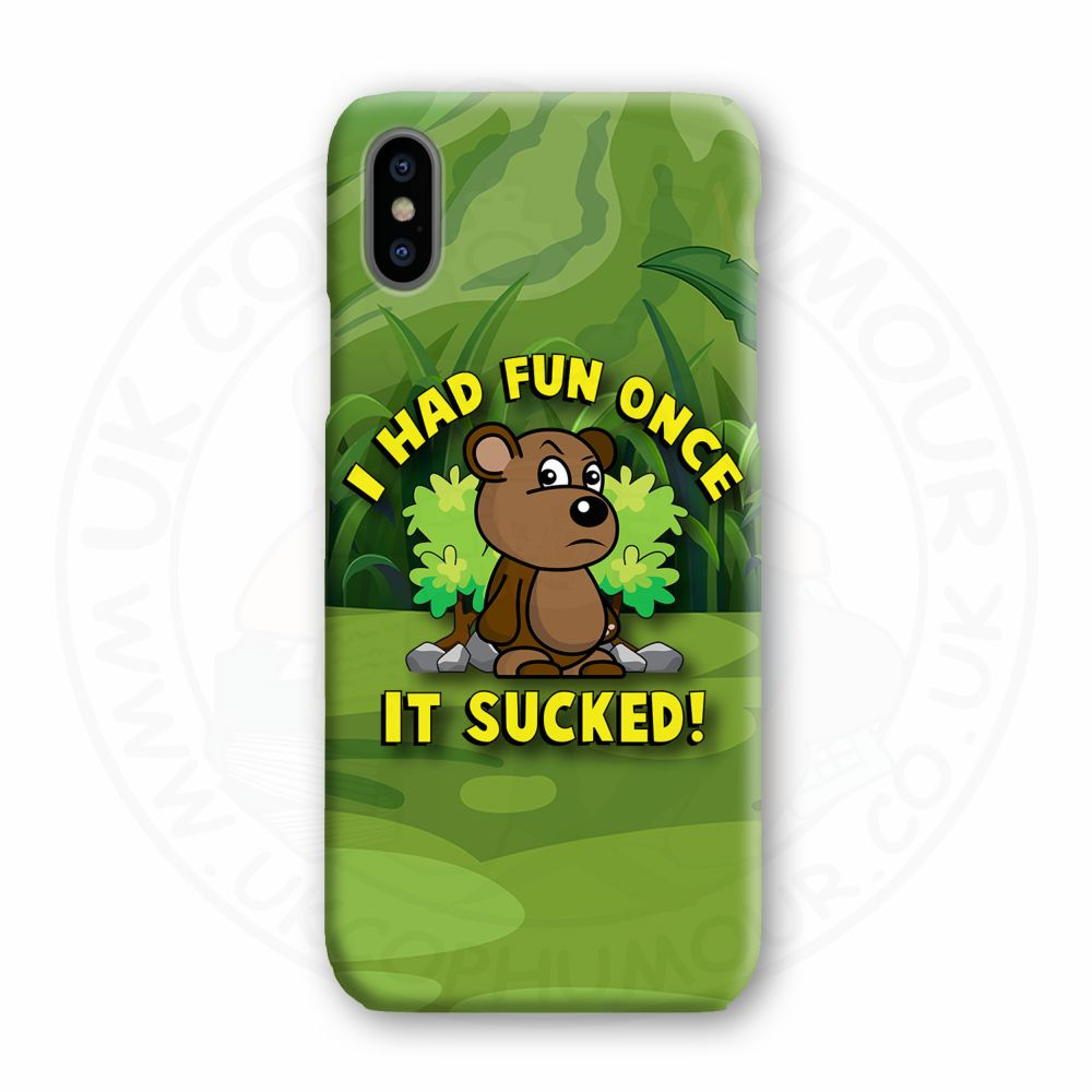 HAD FUN ONCE IT SUCKED Mobile Phone Case
