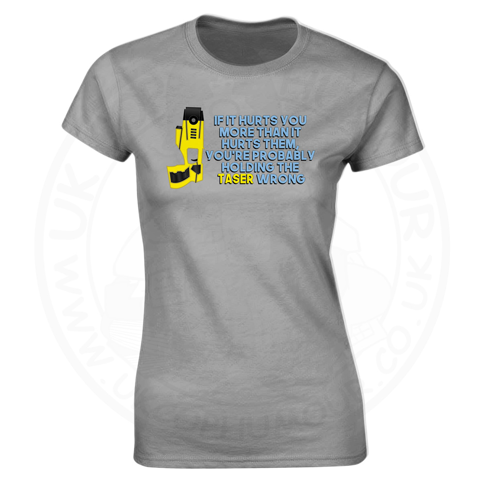 Ladies Holding the Taser Wrong T-Shirt - Heather Grey, 18