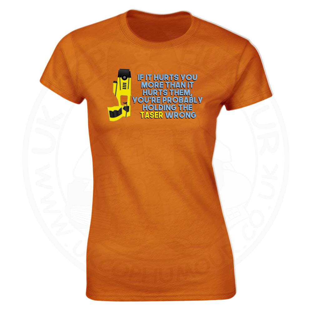 Ladies Holding the Taser Wrong T-Shirt - Orange, 18