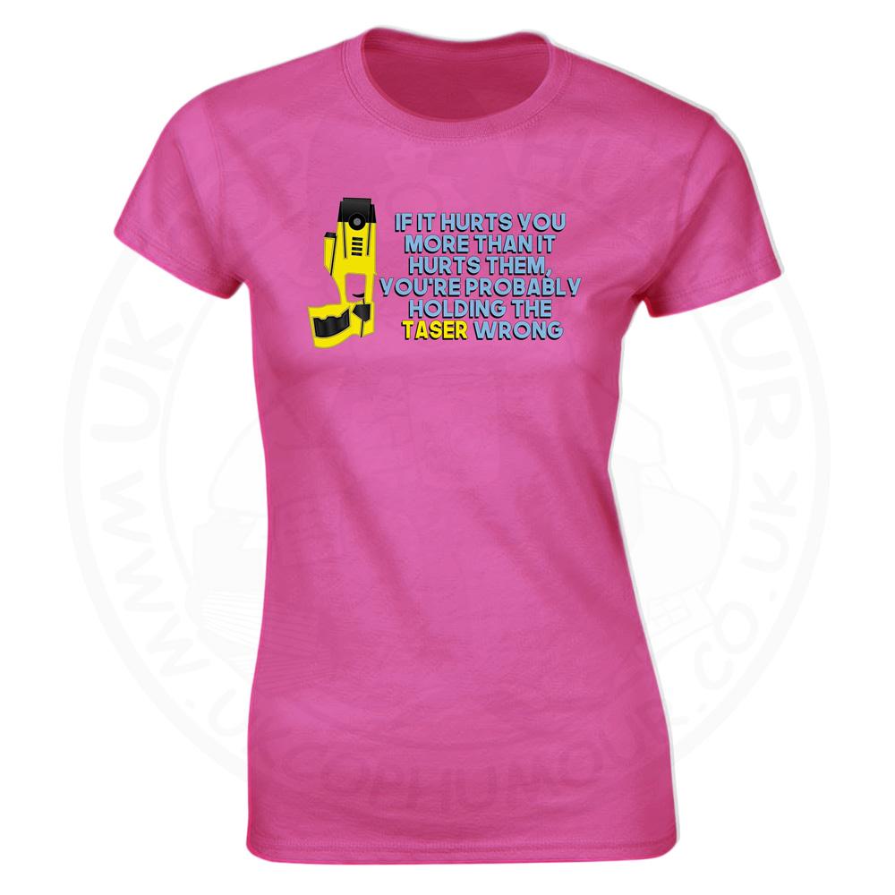 Ladies Holding the Taser Wrong T-Shirt - Pink, 18