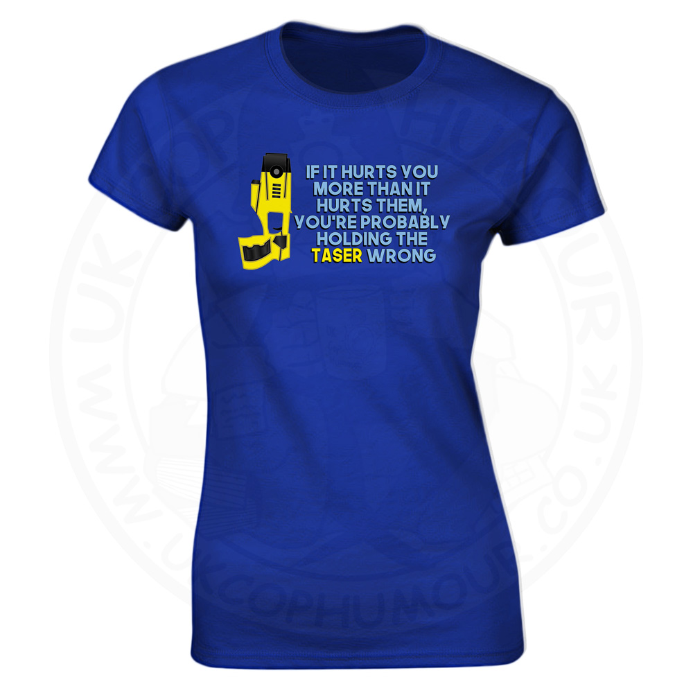 Ladies Holding the Taser Wrong T-Shirt - Royal Blue, 18