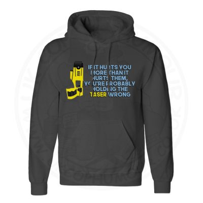 Unisex Holding the Taser Wrong Hoodie - Black, 5XL