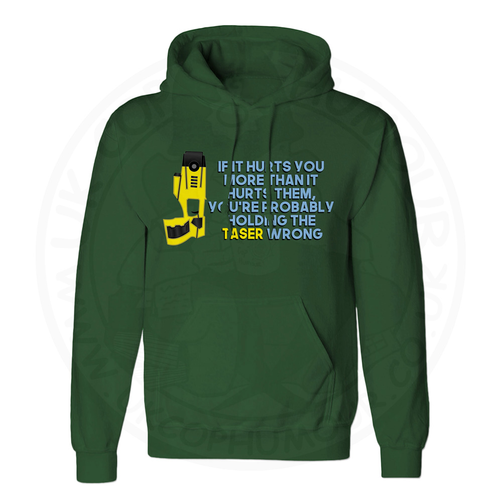 Unisex Holding the Taser Wrong Hoodie - Forest Green, 2XL