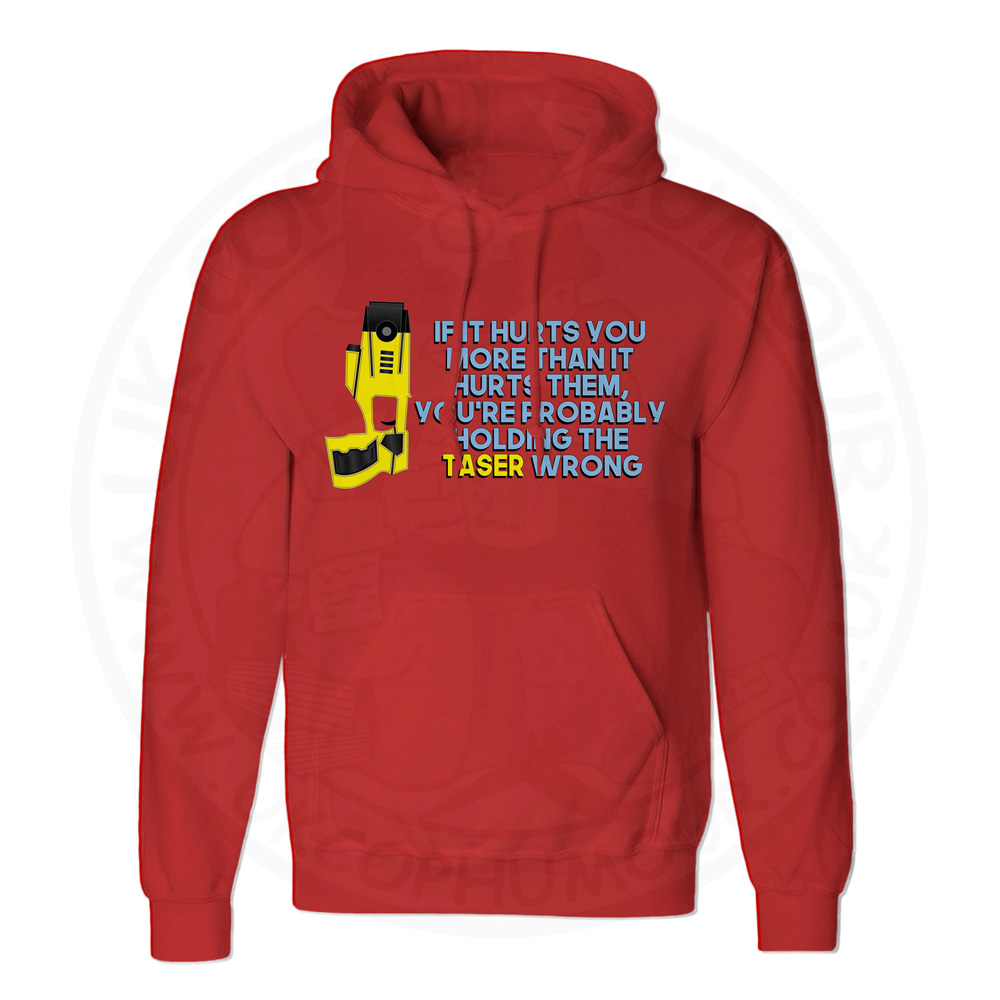 Unisex Holding the Taser Wrong Hoodie - Red, 3XL