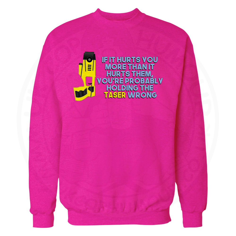 Holding the Taser Wrong Sweatshirt - Candy Floss Pink, 2XL