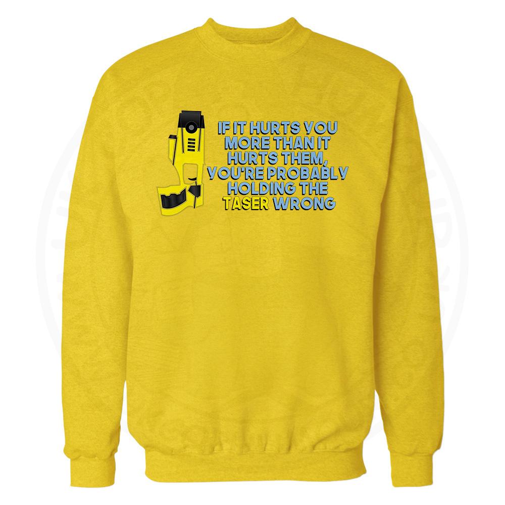 Holding the Taser Wrong Sweatshirt - Yellow, 2XL