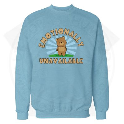 Emotionally Unavailable Sweatshirt - Sky Blue, L