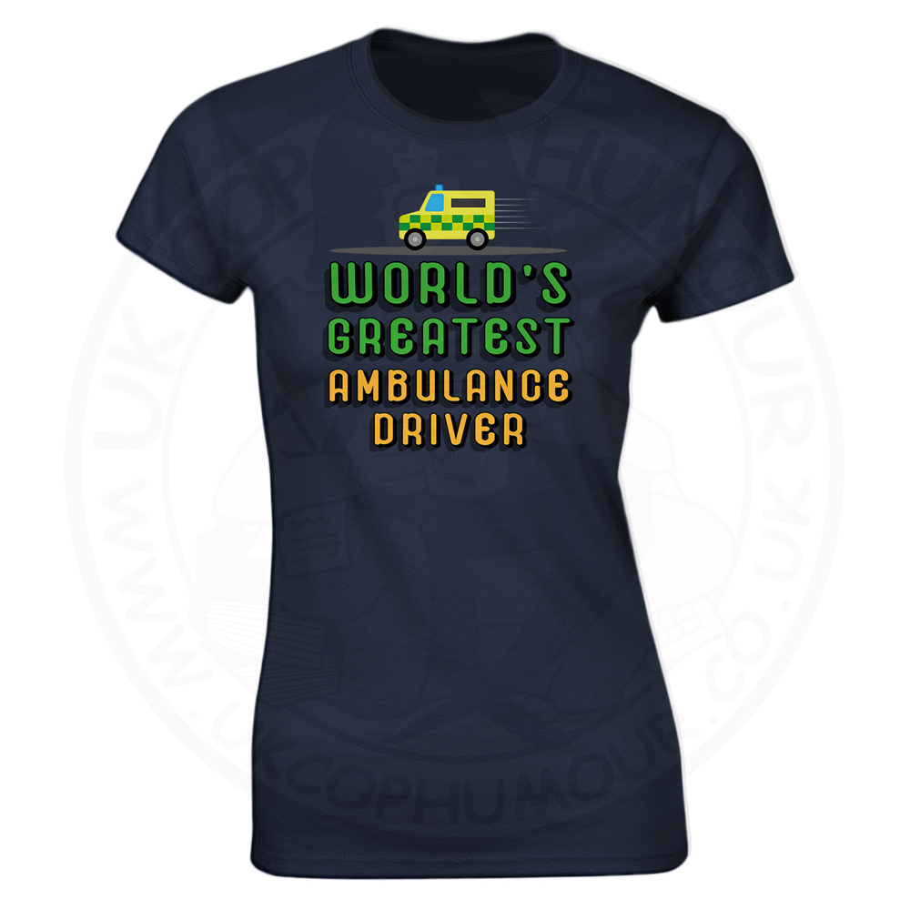 Ladies World Greatest Ambulance Driver T-Shirt - Navy, 18