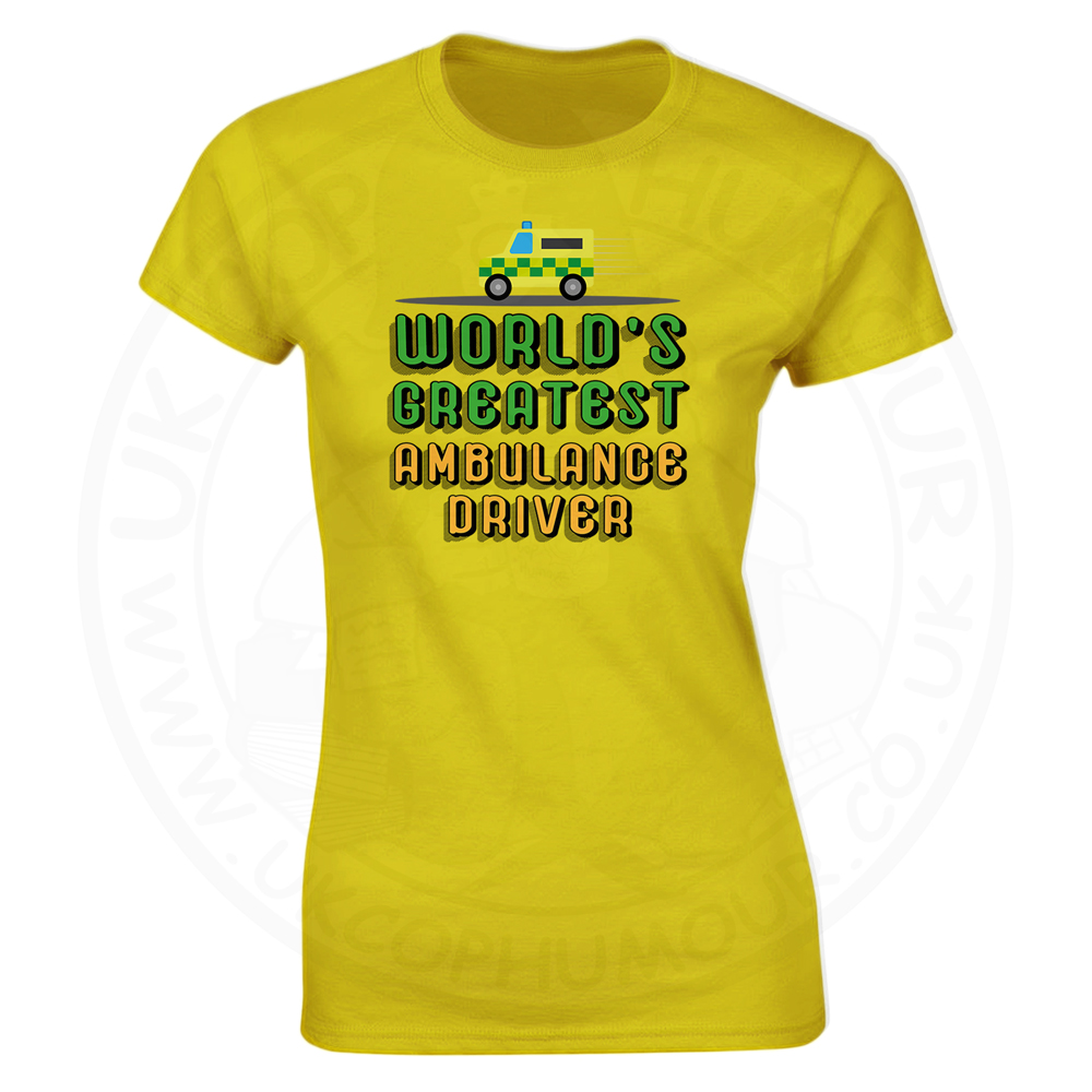 Ladies World Greatest Ambulance Driver T-Shirt - Yellow, 18