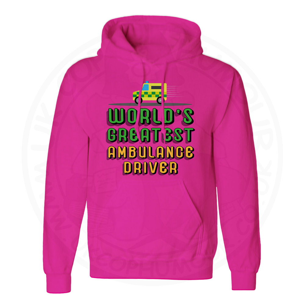 Unisex World Greatest Ambulance Driver Hoodie - Hot Pink, 2XL
