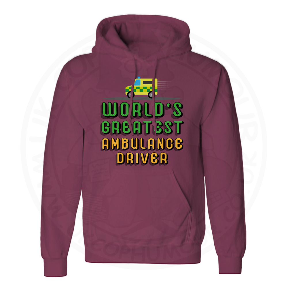 Unisex World Greatest Ambulance Driver Hoodie - Maroon, 2XL