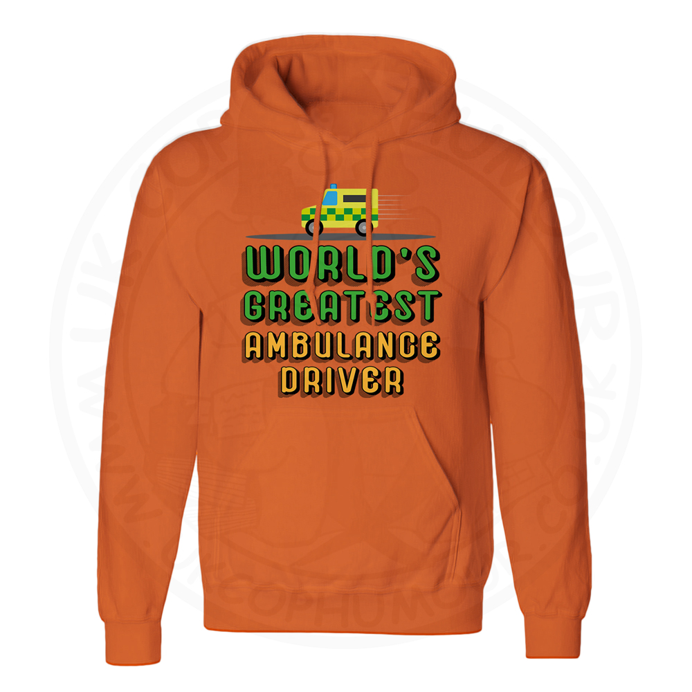 Unisex World Greatest Ambulance Driver Hoodie - Orange, 2XL