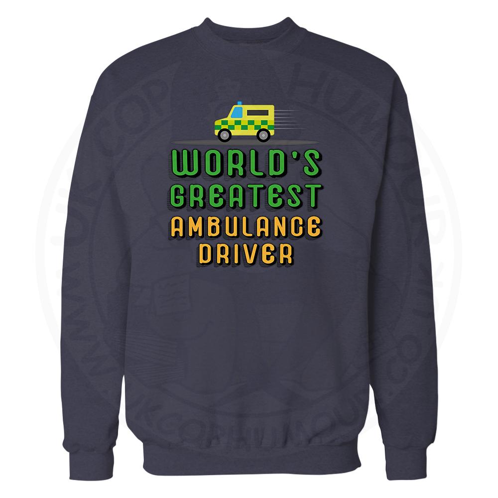 World Greatest Ambulance Driver Sweatshirt - Navy, 3XL