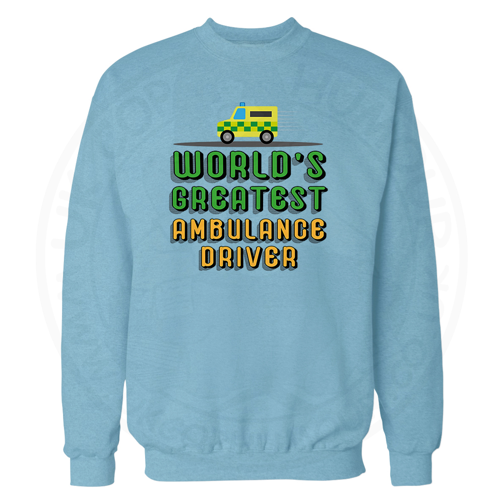 World Greatest Ambulance Driver Sweatshirt - Sky Blue, 2XL