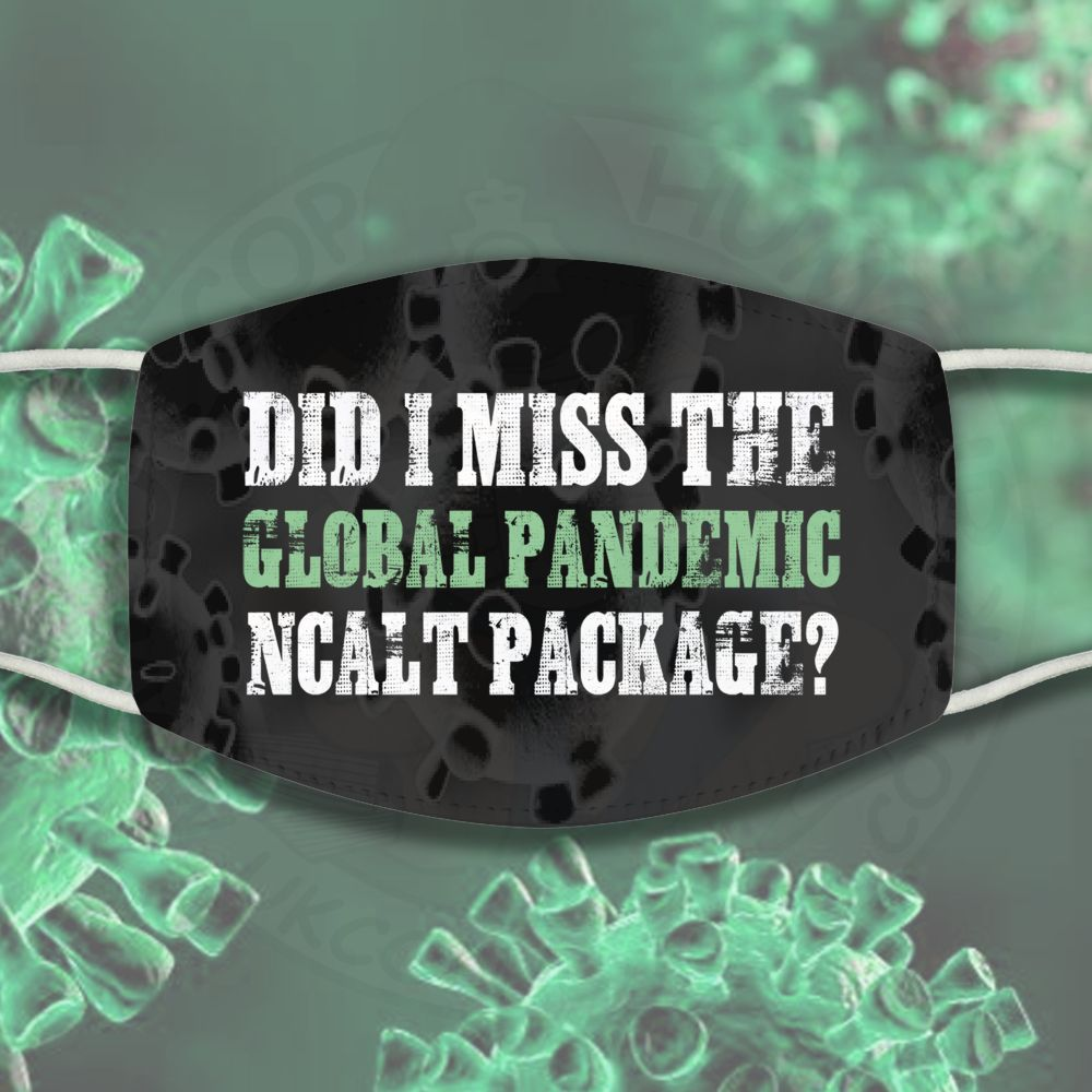 Global Pandemic NCALT Face Cover