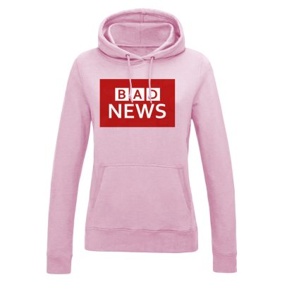 Ladies BAD NEWS Hoodie - Baby Pink, 18