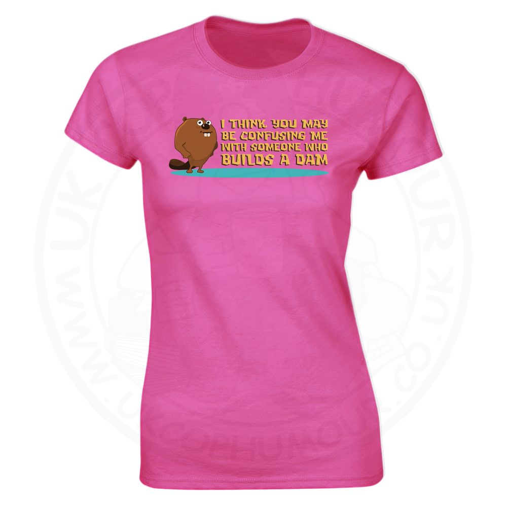 Ladies Builds A Dam T-Shirt - Pink, 18