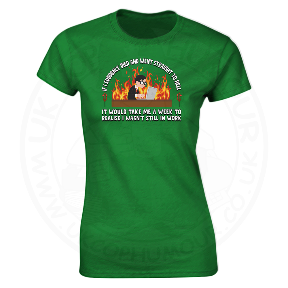 Ladies STRAIGHT TO HELL T-Shirt - Kelly Green, 18