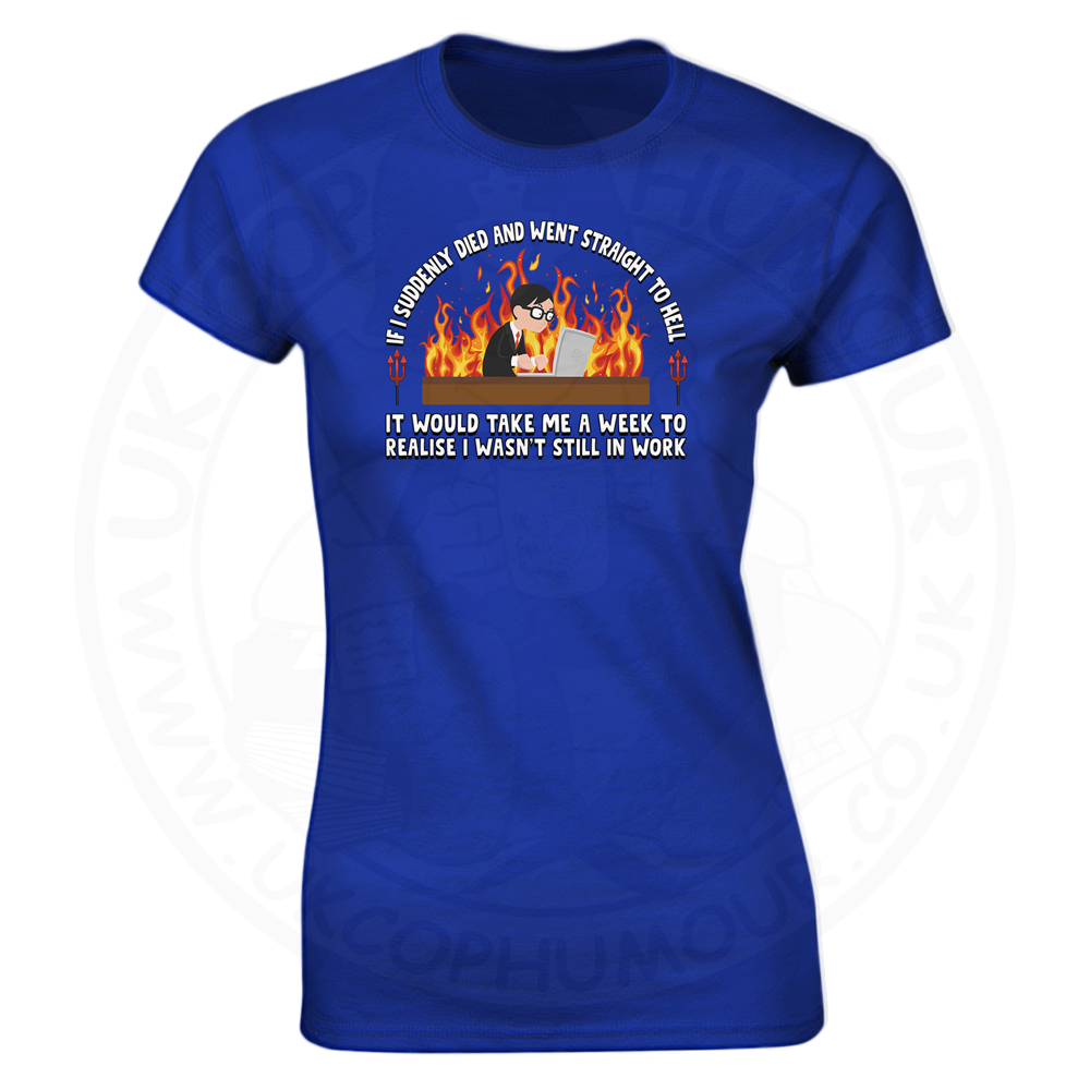 Ladies STRAIGHT TO HELL T-Shirt - Royal Blue, 18