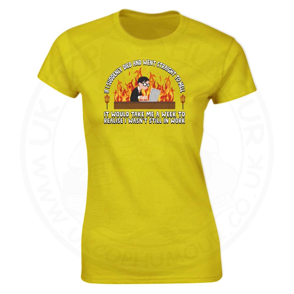 Ladies STRAIGHT TO HELL T-Shirt - Yellow, 18